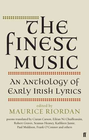 The Finest Music Early Irish Lyrics