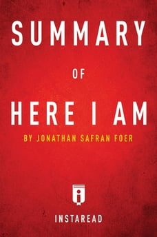 Summary of Here I Am: by Jonathan Safran Foer | Includes Analysis