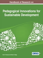 Handbook of Research on Pedagogical Innovations for Sustainable Development
