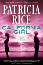 California Girl: a contemporary romance by Patricia Rice