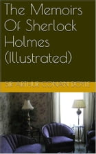 The Memoirs of Sherlock Holmes (Illustrated) by Sir Arthur Conan Doyle