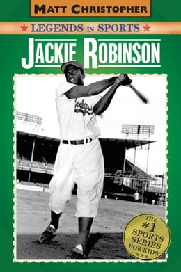 Book Jackie Robinson: Legends in Sports by Matt Christopher