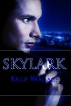 Skylark by Kellie Wallace