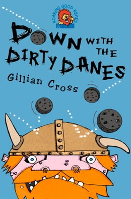 Book Down with the Dirty Danes! by Gillian Cross