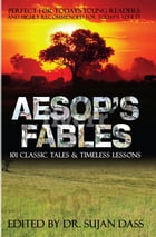 Aesop's Fables: 101 Classic Tales & Timeless Lessons by Aesop