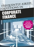 Frequently Asked Questions in Corporate Finance 603c65b8-bc2d-4135-8e70-ac25c7fc96fa
