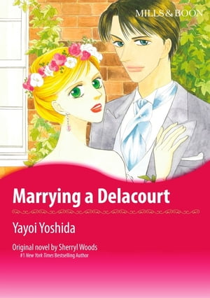 MARRYING A DELACOURT: Mills&Boon