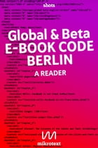 Global & beta English version: E-Book Code Berlin. A Reader by Assaf Alassaf