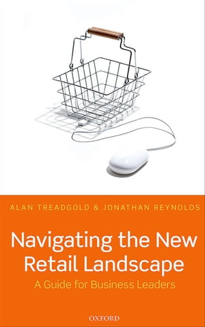 Navigating the New Retail Landscape A Guide for Business Leaders