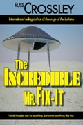 The Incredible Mr. Fix-It f5aa5ee7-537e-49b5-bb6e-b1e6dea5c118