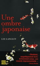 Une ombre japonaise (avec bonus audio) by Lee LANGLEY