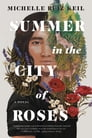 Summer in the City of Roses Cover Image