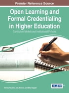 Open Learning and Formal Credentialing in Higher Education: Curriculum Models and Institutional…