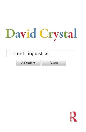 Internet Linguistics: A Student Guide
