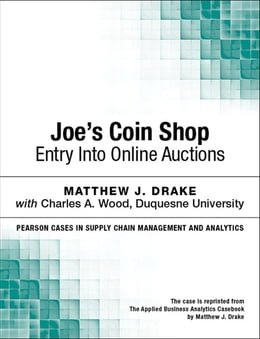 Book Joe's Coin Shop: Entry into Online Auctions by Matthew J. Drake