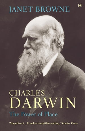 Charles Darwin Volume 2 The Power at Place