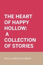 The heart of happy hollow: A collection of stories