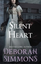 Silent Heart by Deborah Simmons
