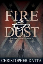 Fire and Dust by Christopher Datta