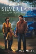 Song Of Silver Lake e8234fbc-a518-4ec0-92d8-c6ffcf18ade3