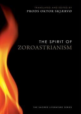 Book The Spirit of Zoroastrianism by Prods Oktor Skjaervo