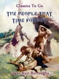The People That Time Forgot 86bd491d-31ea-4907-9f4d-1aaf5e4cdc60