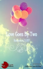 Love Goes by Two by Collectif d'Auteurs Anthologie
