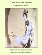 Tuen: Slave and Empress by Kathleen Gray Nelson
