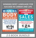 Winning Body Language for Success in Career and Life EBOOK BUNDLE by Mark Bowden