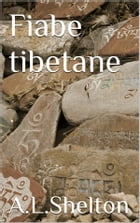 Fiabe tibetane (translated) by A.l.shendon