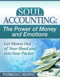 Soul Accounting: The Power of Money and Emotions 767273d3-3e1c-4919-9b56-19a893738218