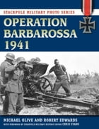 Operation Barbarossa 1941 by Michael Olive