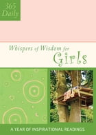 Whispers of Wisdom for Girls by Barbour Publishing