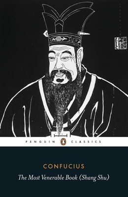 Book The Most Venerable Book (Shang Shu) by Confucius
