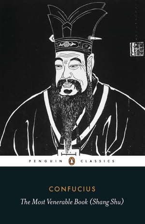 The Most Venerable Book (Shang Shu)