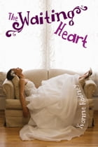 The Waiting Heart by Yvonne Rodney
