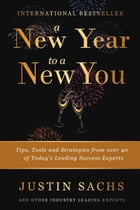 A New Year to A New You by Justin Sachs