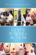 God'S Power in Action da5aec07-e82e-4e1e-b242-e52bd024beec