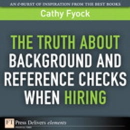 Book The Truth About Background and Reference Checks When Hiring by Cathy Fyock
