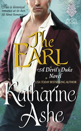 Book The Earl: A Devil's Duke Novel by Katharine Ashe