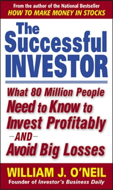 The Successful Investor : What 80 Million People Need to Know to Invest Profitably and Avoid Big…