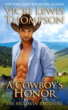A Cowboy's Honor by Vicki Lewis Thompson