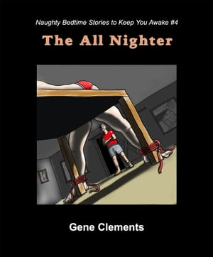 The All Nighter by Gene Clements