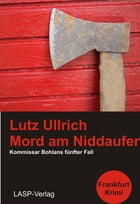 Mord am Niddaufer by Lutz Ullrich
