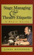 Stage Managing and Theatre Etiquette 69830970-47d6-45e9-854b-399279675f8e