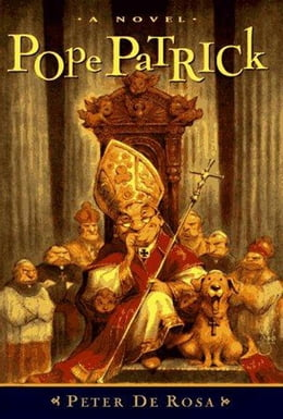Book Pope Patrick by Peter De Rosa