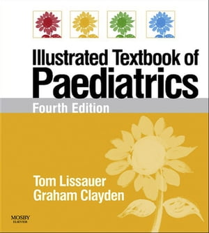 Illustrated Textbook of Paediatrics With STUDENT CONSULT Online Access