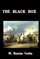 The Black Box by W. Bourne Cooke