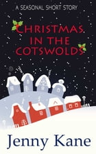 Christmas in the Cotswolds by Jenny Kane