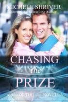 Chasing the Prize: Men of the Ice, #5 by Michele Shriver